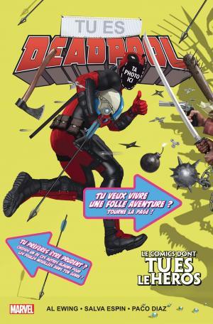 Tu es Deadpool - Le Comics Dont Tu es le Héros édition TPB Hardcover (cartonnée)