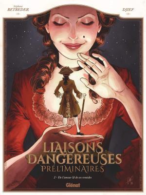 Liaisons dangereuses - Préliminaires T.2