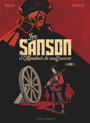Les Sanson et l'amateur de souffrances 1 - Livre 1