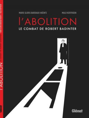 L' abolition - Le combat de Robert Badinter  simple