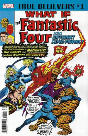 True Believers - What If The Fantastic Four Had Different Super-Powers? édition Issue (2018)