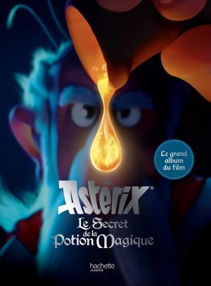 Astérix et le secret de la potion magique - L'album du film  deluxe