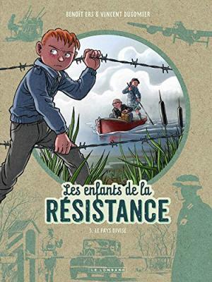 Les enfants de la résistance 5 - Le pays divisé