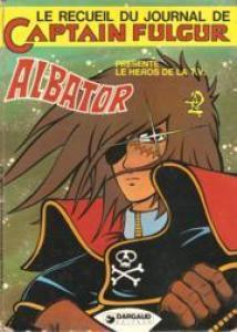 Le journal de Captain Fulgur - Albator Périodique