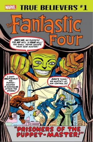 True Believers - Fantastic Four - Puppet Master édition Issue (2018)
