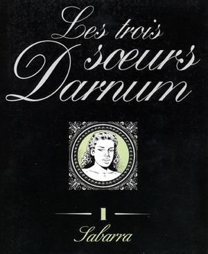 Les trois sœurs Darnum édition simple