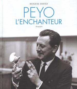 1 - Peyo l'enchanteur