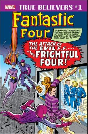 True Believers - Fantastic Four - Frightful Four édition Issue (2018)