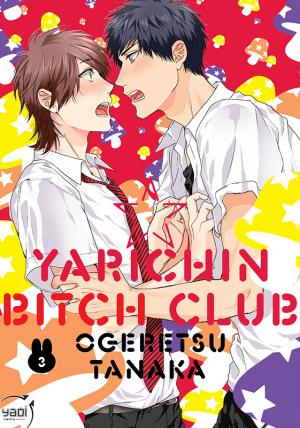 couverture, jaquette Yarichin Bitch Club 3