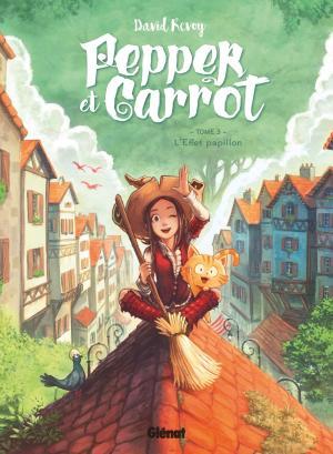 Pepper et Carrot 3 - L'effet papillon