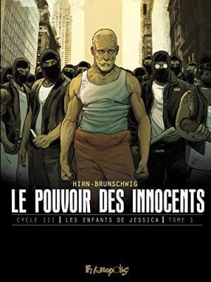 Le pouvoir des innocents (Cycle III) 1 Réédition 2019