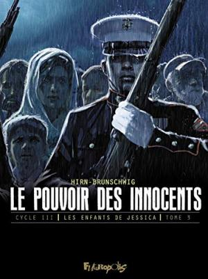 Le pouvoir des innocents (Cycle III) T.3