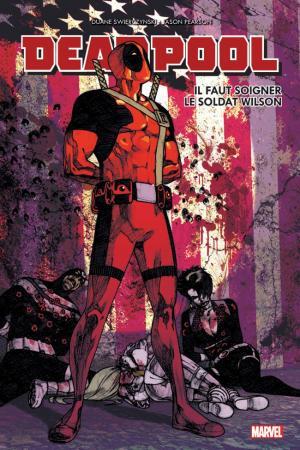 Deadpool - Il Faut Soigner Le Soldat Wilson 1 - Il Faut Soigner Le Soldat Wilson