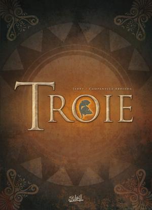 Troie  Intégrale 2019