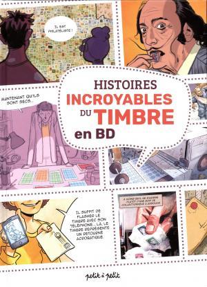 Histoires incroyables du timbre en BD  simple