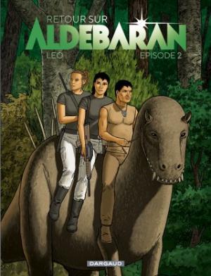 Les Mondes d'Aldébaran - Retour sur Aldébaran T.2