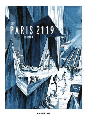 Paris 2119 1 Tirage luxe