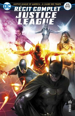 Recit Complet Justice League 12 Kiosque V1 (2017 - En cours)