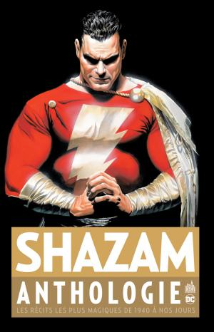 Shazam - Anthologie édition TPB hardcover (cartonnée)
