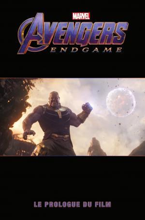 Avengers - Endgame - Le Prologue du Film  TPB Hardcover (cartonnée)