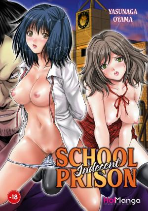 Indecent School Prison #1