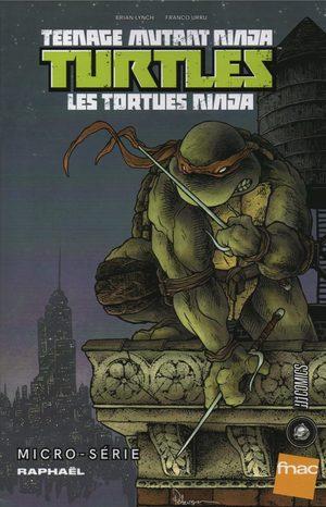 Teenage Mutant Ninja Turtles - Microseries - Raphael édition issues
