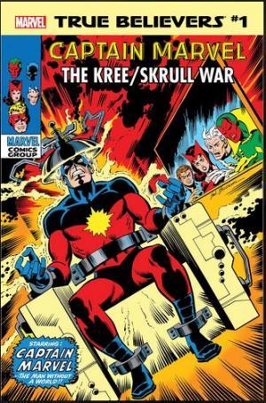 True Believers - Captain Marvel - The Kree / Skrull War édition Issue (2019)