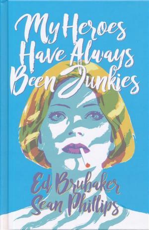 My Heroes Have Always Been Junkies # 1 Original Graphic Novel Hardcover