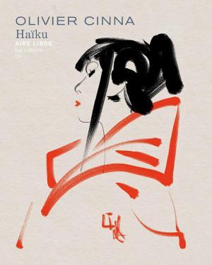 Les cahiers Aire Libre 3 - Haïku