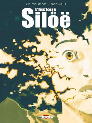 L'histoire de Siloë T.0