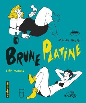 Brune platine  Intégrale 2019