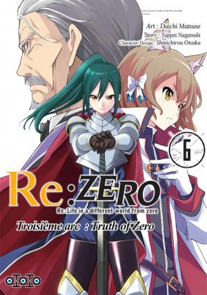 Re:Zero - Re:Life in a different world from zero - Troisième arc : Truth of Zero T.6