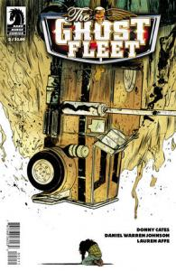 The ghost fleet # 2 Issues