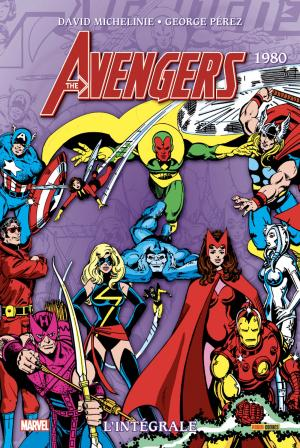 Avengers 1980 TPB hardcover - L'Intégrale