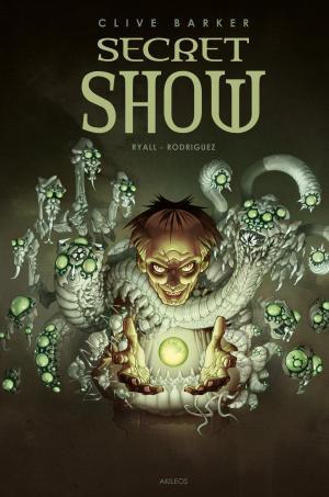 Secret show édition TPB Hardcover (cartonnée)
