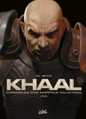 Khaal, chroniques d'un empereur galactique édition Intégrale 2019