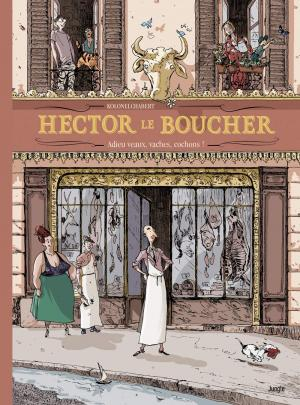 Hector le boucher - Adieu veau, vache et cochon ! édition simple