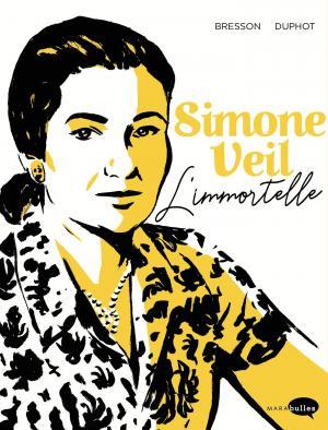 Simone Veil - L'immortelle édition simple
