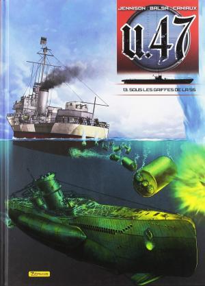 U.47 13 - Sous les griffes de la SS