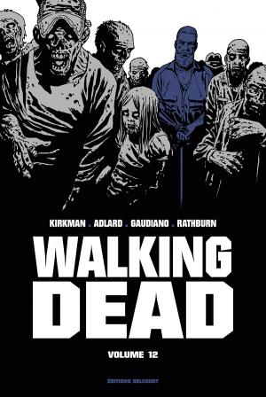 Walking Dead 12 TPB hardcover (cartonnée) - Prestige