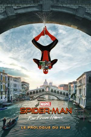 Spider-Man - Far From Home - Le Prologue du Film  TPB Hardcover (2019)