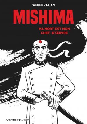 Mishima - Ma mort est un chef d'oeuvre  simple