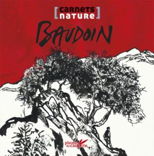 Carnets nature - Baudoin