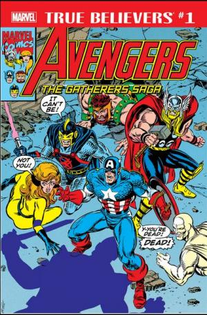 True Believers - Avengers - The Gatherers Saga  Issue (2019)