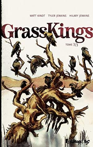 Grass kings 3 - Tome 3/3