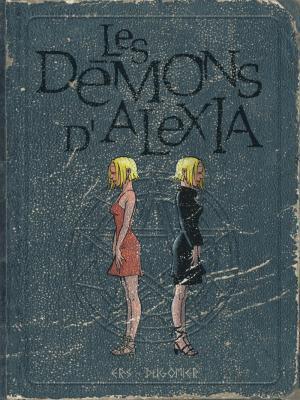 Les démons d'Alexia 2 Intégrale 2018