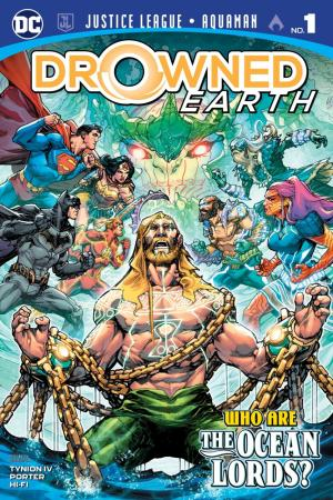 Justice League / Aquaman - Drowned Earth # 1 Issues