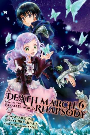 Death March kara Hajimaru Isekai Kyousoukyoku 6