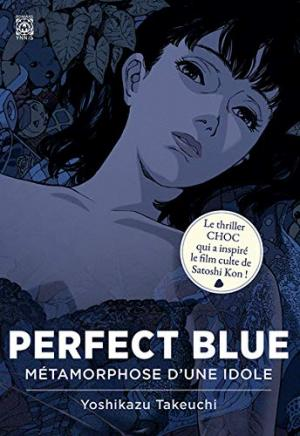 Perfect Blue - Métamorphose d'une idole  simple