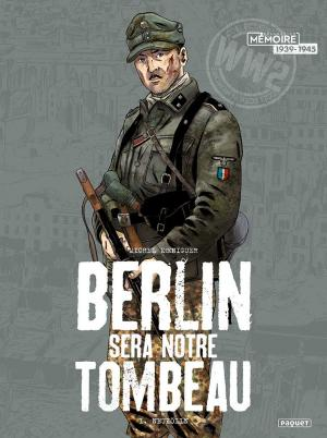 Berlin sera notre tombeau édition simple